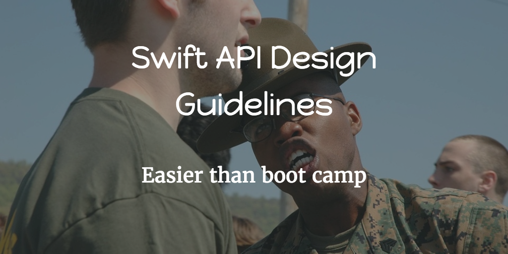 Swift API Design Guidelines: Highlights